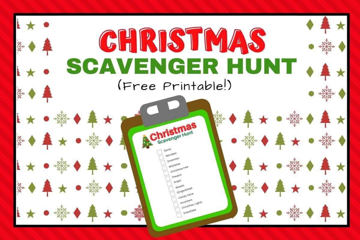 Christmas Scavenger Hunt Printable For Kids The Wild