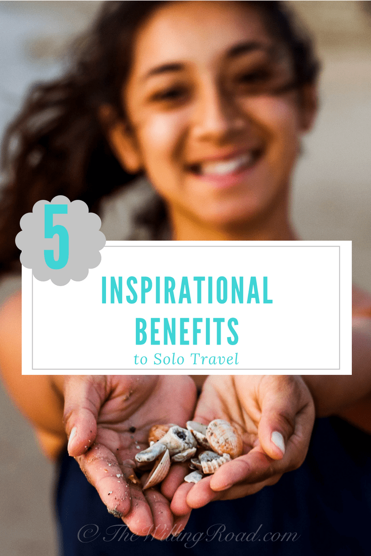 5 Inspirational Benefits to Solo Travel