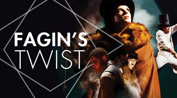 Fagin's Twist comes to the Theatre Royal Winchester