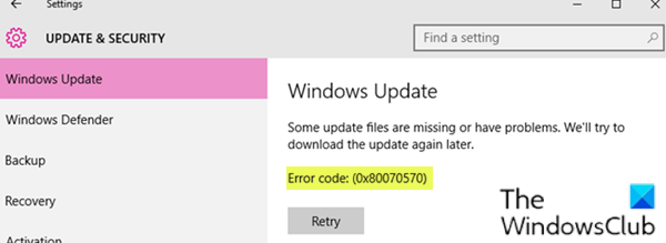 Some update files are missing or have problems, Error Code 0x80070570