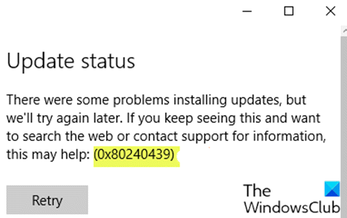 Windows Update error 0x80240439
