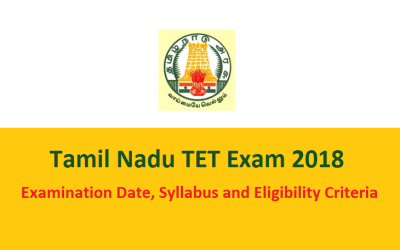 TNTET 2018 Examination Date, Syllabus and Eligibility Criteria