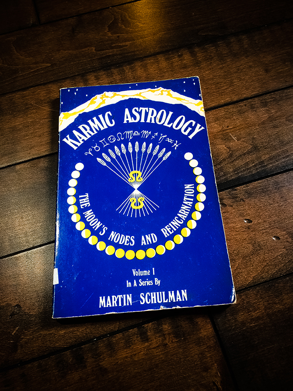 Karmic Astrology, Volume 1: The Moon's Nodes and Reincarnation