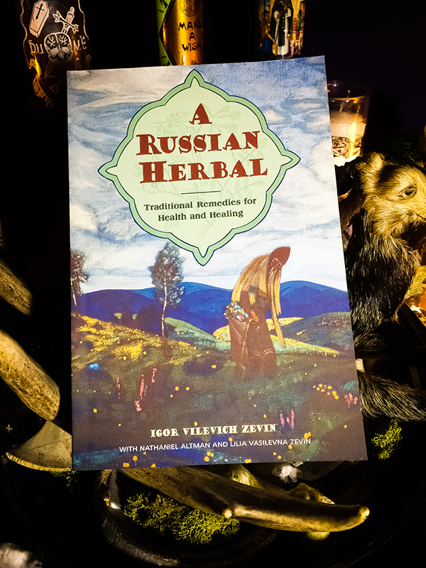 A Russian Herbal: Traditional Remedies for Health and Healing