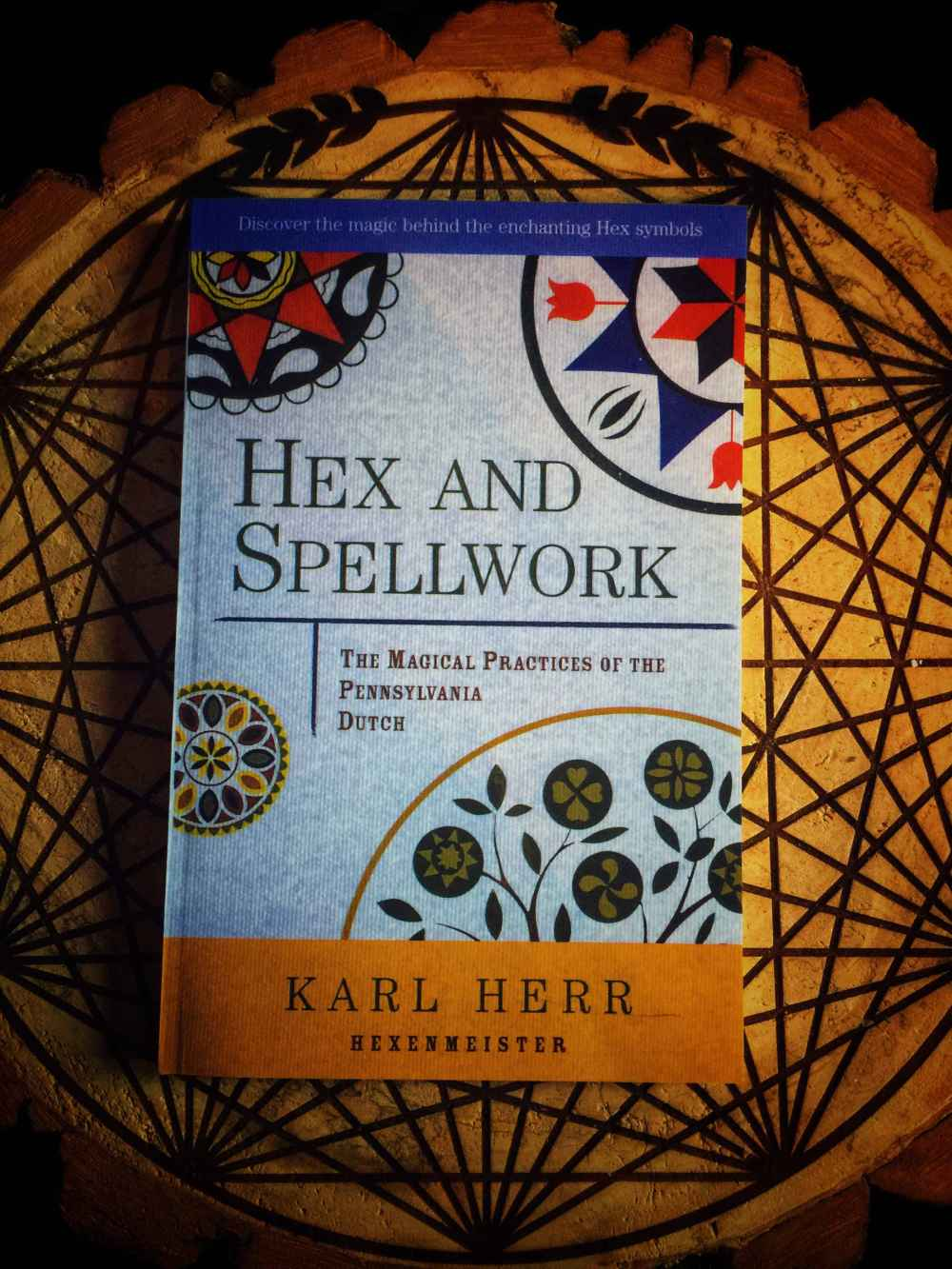 Hex and Spellwork: Magical Practices of the Pennsylvania Dutch