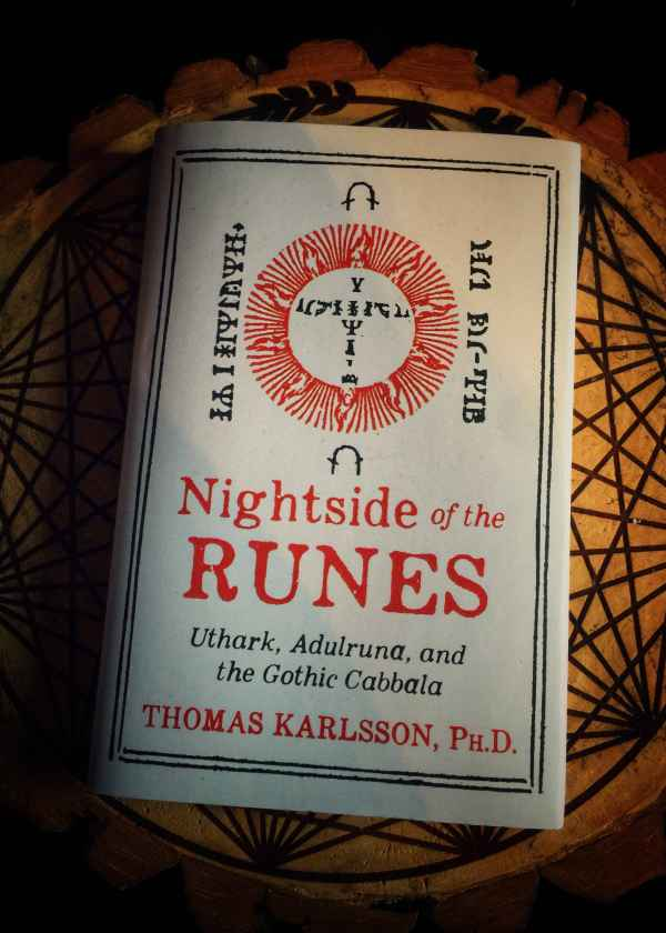 Nightside of the Runes: Uthark, Adulruna, and the Gothic Cabbala