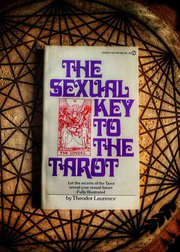 The Sexual Key to the Tarot
