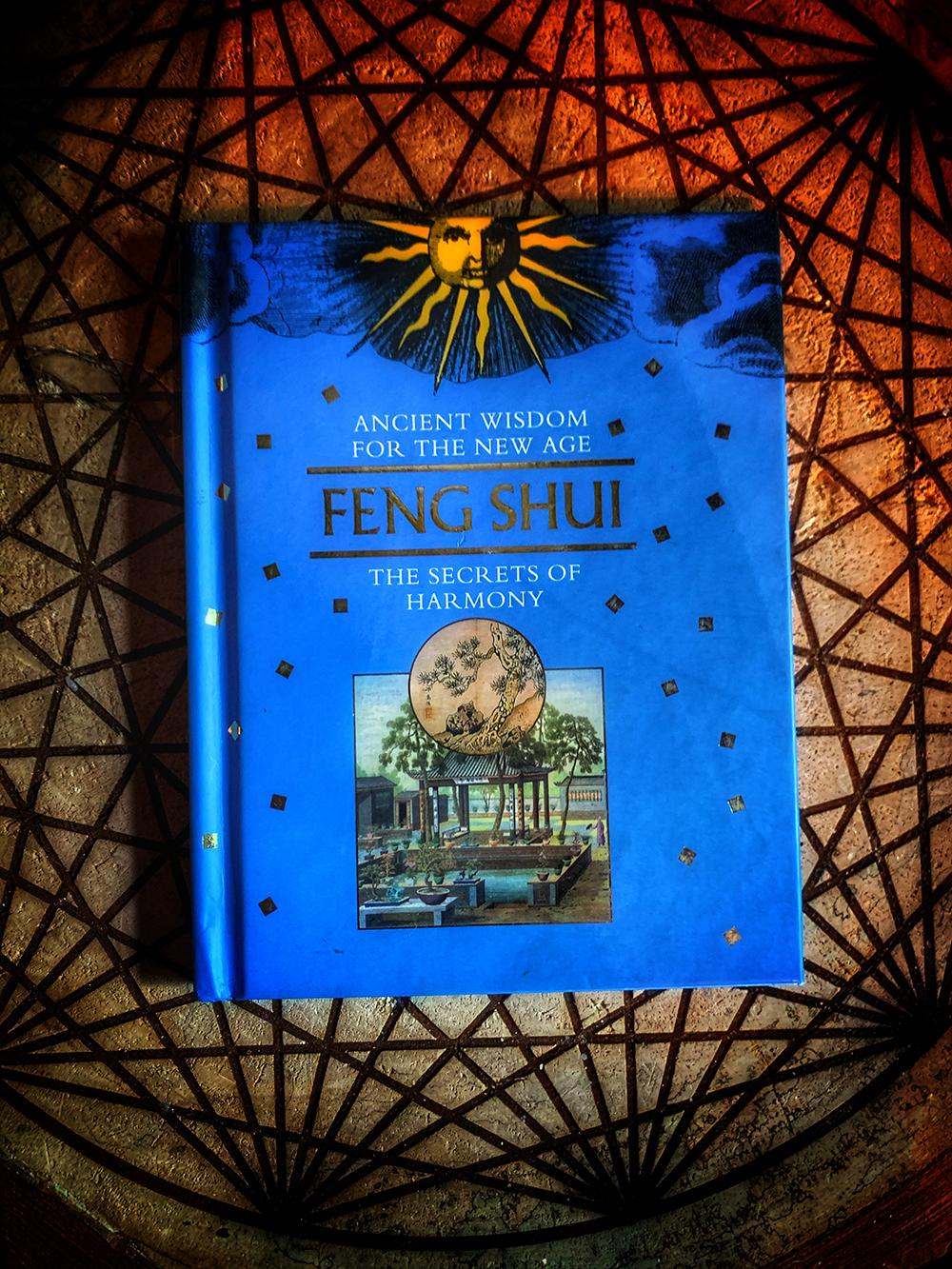Feng Shui the Secrets Of Harmony