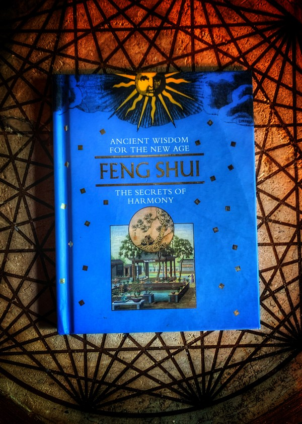 Feng Shui the Secrets Of Harmony