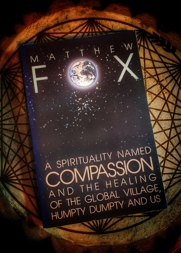 A Spirituality Named Compassion: Uniting Mystical Awareness with Social Justice