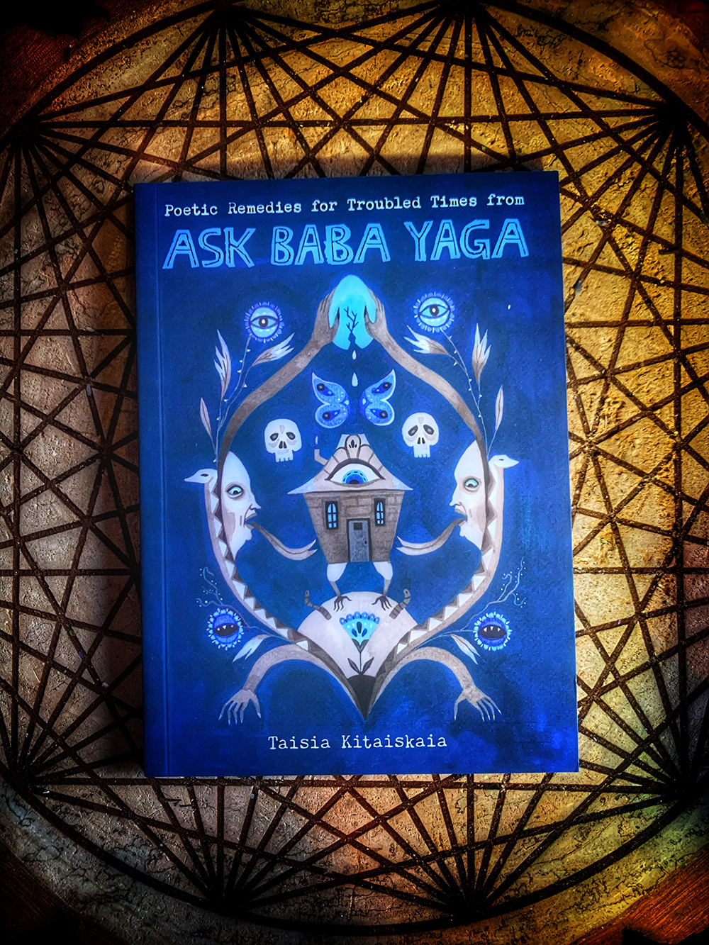 Ask Baba Yaga: Poetic Remedies for Troubled Times