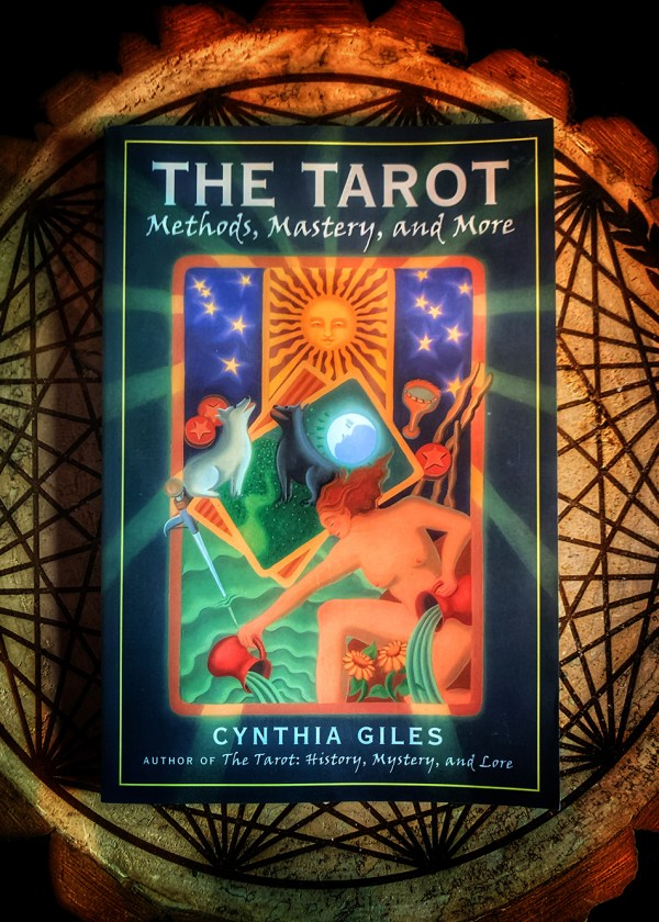The Tarot: Methods, Mastery, & More