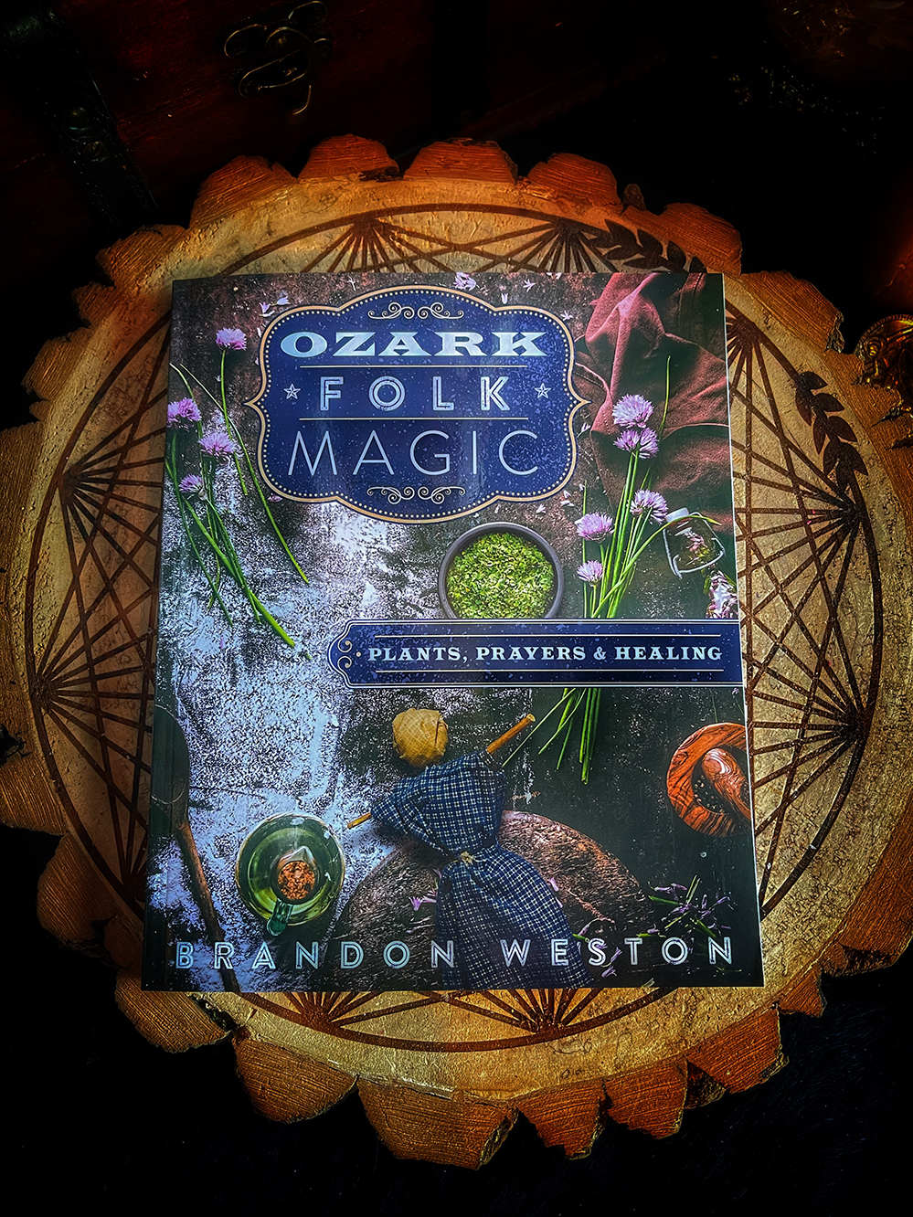 Ozark Folk Magic: Plants, Prayers, & Healing