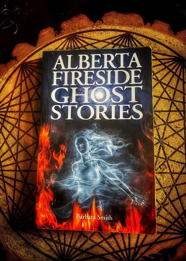Alberta Fireside Ghost Stories