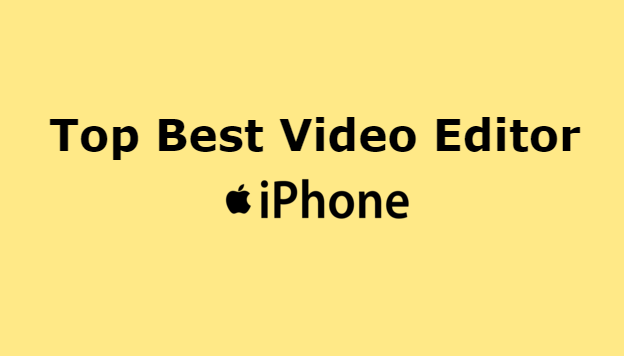 best video editor app for iphone