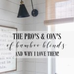 Why I Love Bamboo Blinds The Wood Grain Cottage