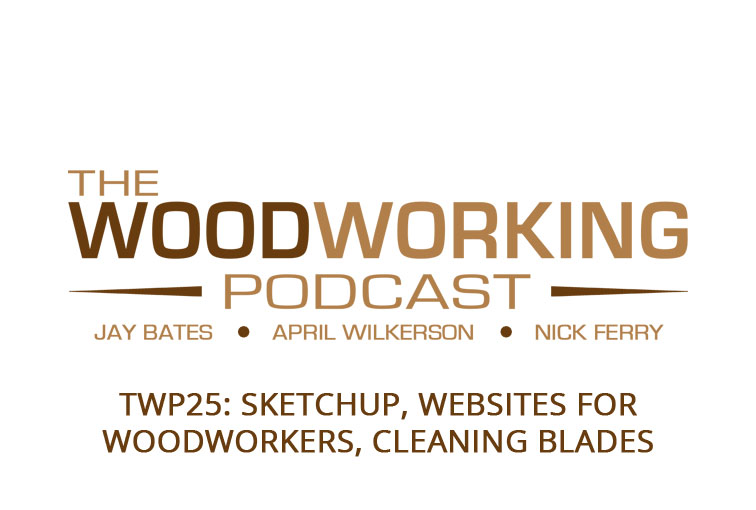 Twp25 Sketchup Websites For Woodworkers Cleaning Blades The