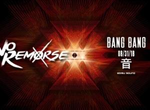 No Remorse's Releases Explosive New 'Bang Bang' EP! [LISTEN]