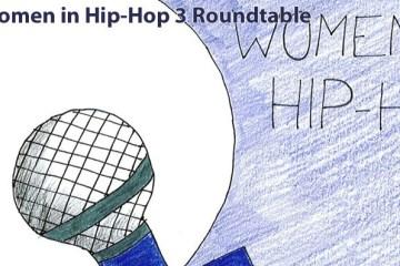 Women in Hip-Hop 3 Roundtable