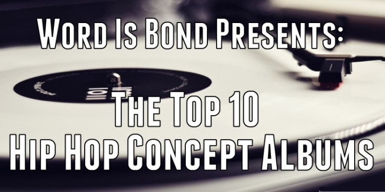 Top 10 Hip Hop Concept Albums