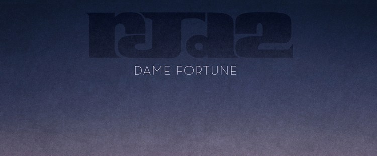 rjd2-damefortune_thewordisbond