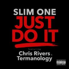 """Slim One """"Just Do It"""" Video Featuring Termanology x Chris Rivers"""