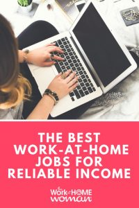 Over 175 Work-at-Home Jobs and Opportunities For Moms