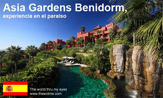 Asia Gardens Benidorm, experiencia en el paraíso thewotme@TV - asia gardens benidorm - thewotme@TV