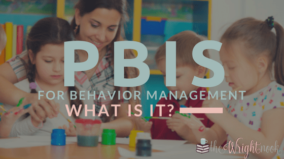 PBIS (Positive Behavior Intervention & Support) – What it is it and how can it help?