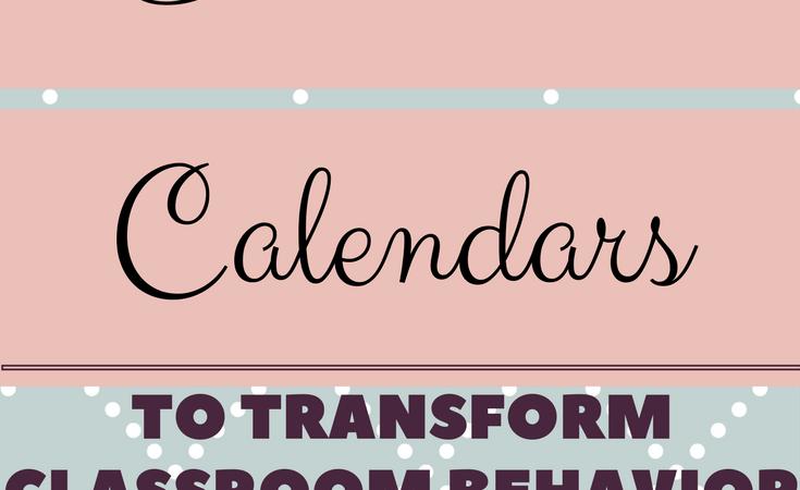 Using Behavior Calendars In Your Classroom