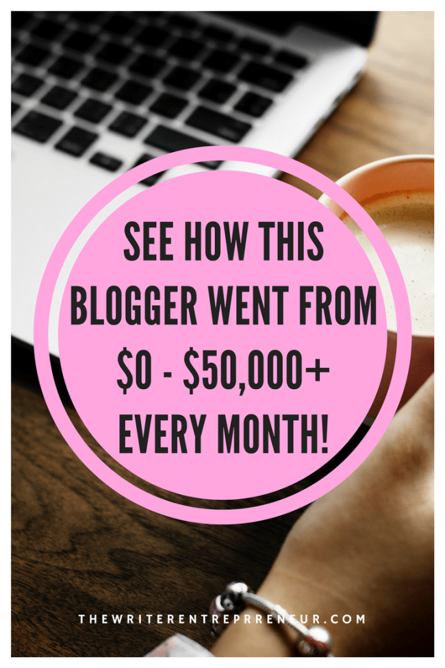 See how this blogger went from zero to over fifty thousand dollars every month