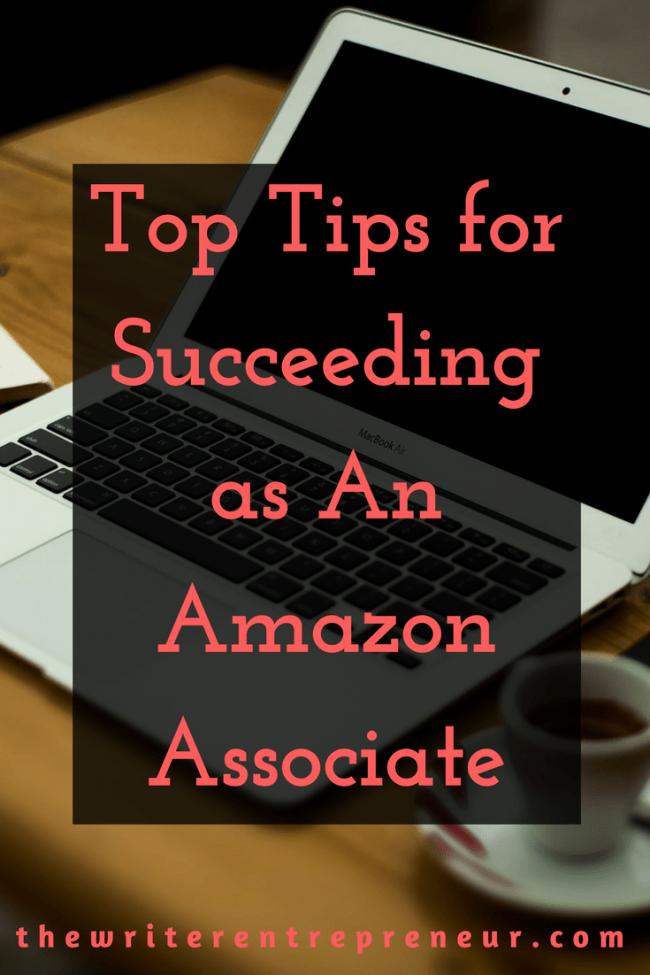 Top Tips for Succeeding as An Amazon Associate