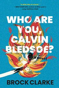 Who Are You Calvin Bledsoe? The Writer's Workshop Review.