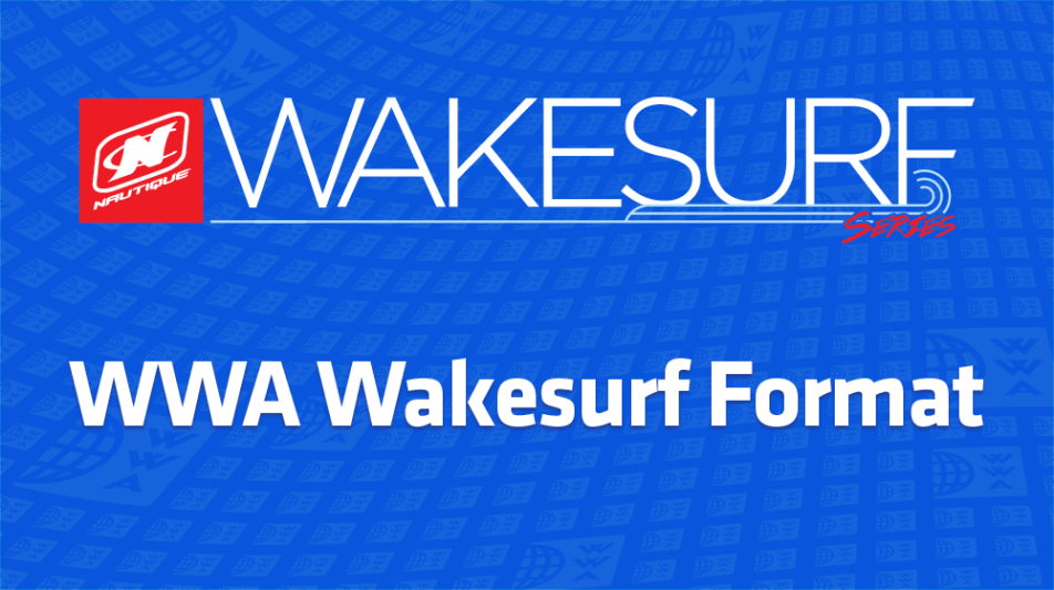 WWA Wakesurf Format