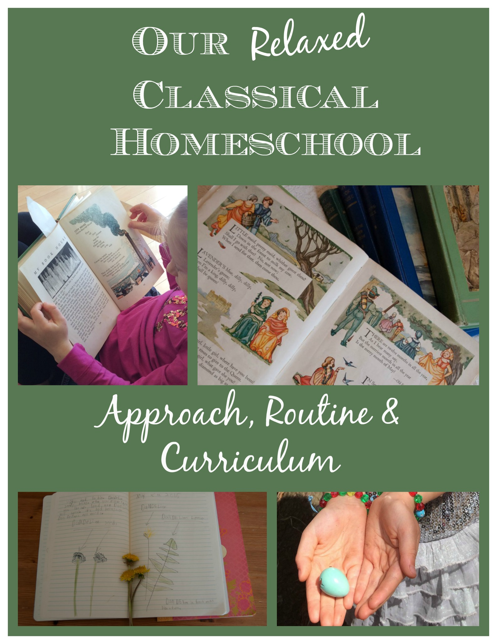 Our Relaxed Classical Homeschool: approach, routine & curriculum