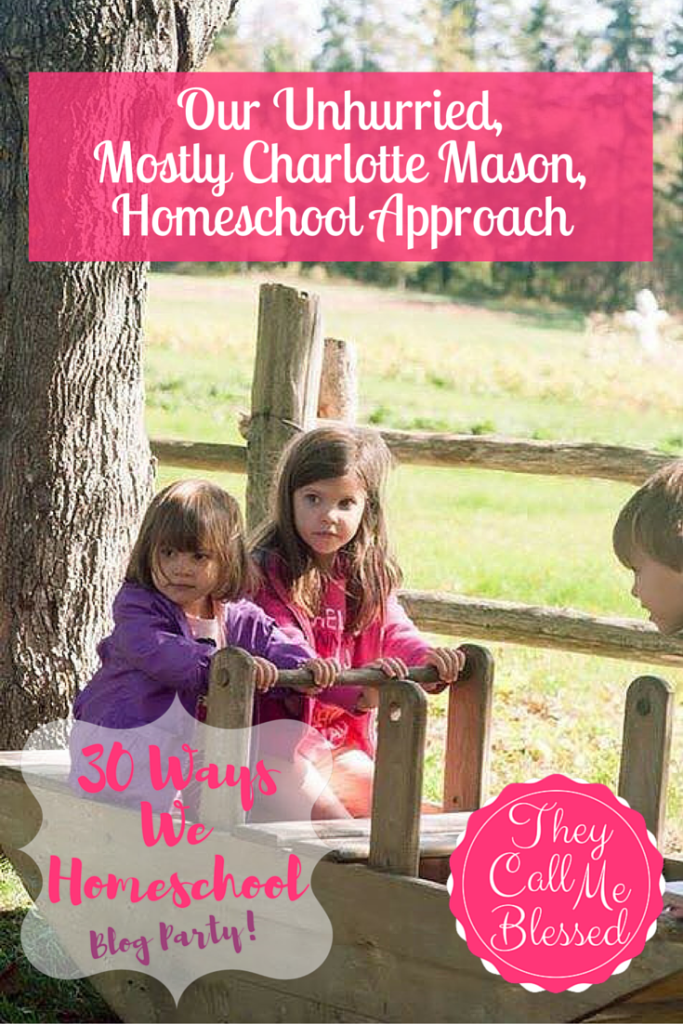 Our Unhurried Charlotte Mason Homeschool Approach