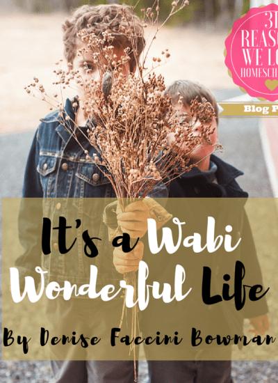 It's a Wabi Wonderful Life
