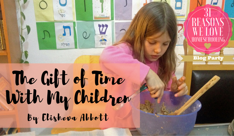 The Gift of Time in Homeschooling