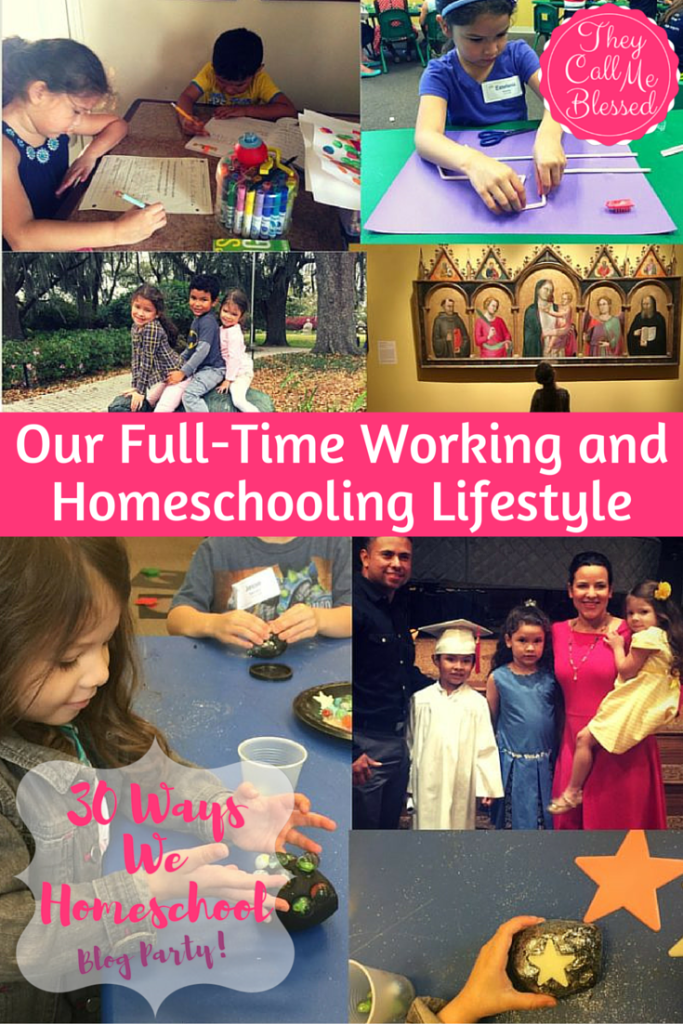 Our full-time working and homeschooling lifestyle