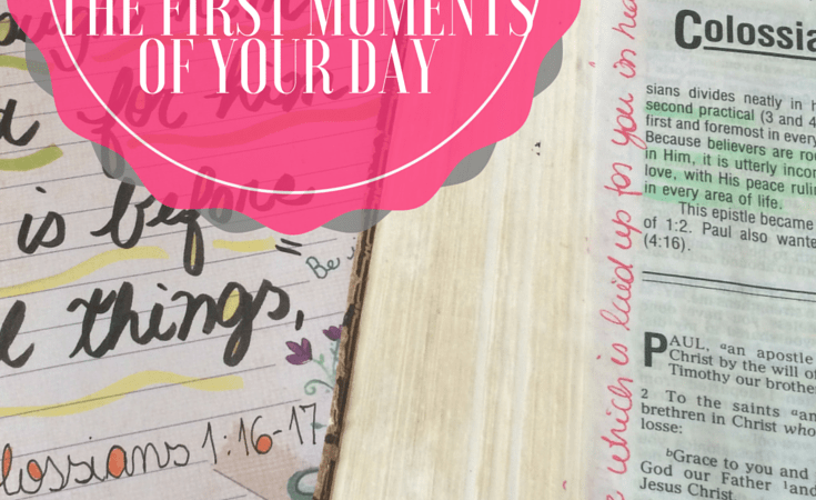 Giving God The First Moments of Your Day