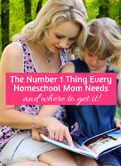 The #1 Thing Every Homeschool Mom Needs