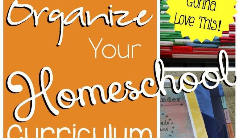 How to Organize Your Homeschool Curriculum