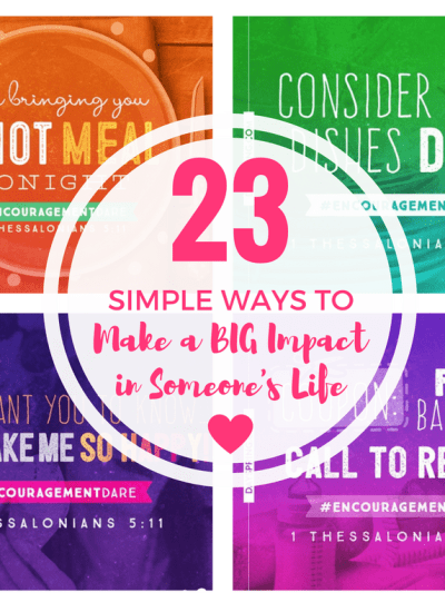 23 Simple Ways to Make a Big Impact on Someone's Life
