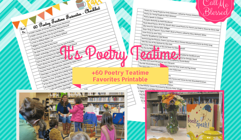 It's Poetry Teatime! +60 Poetry Teatime Favorites Printable.