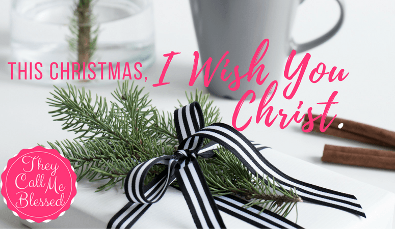 This Christmas, I Wish You Christ!