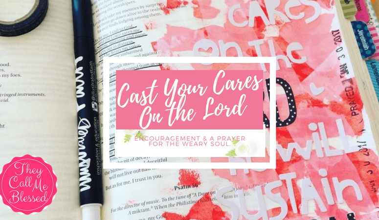 Cast Your Cares on the Lord and He will Sustain You