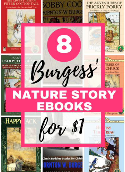 8 Thornton W. Burgess' Nature Story eBooks for $1+