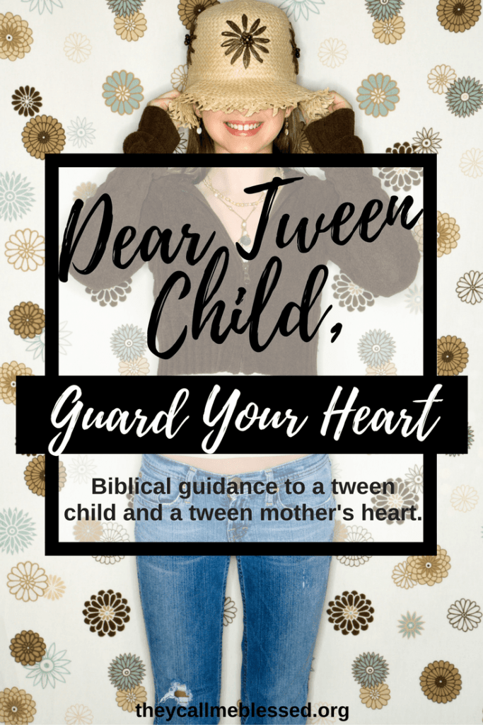 Dear Tween Child, Guard Your Heart: Biblical guidance to a tween child and a tween mother's heart.