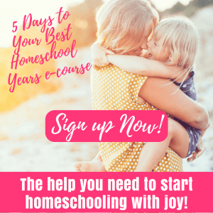 5 Days To Your Best Homeschool Years - Turn your homeschool around   Enjoy homeschooling   homeschool with joy   set homeschool goals   start homeschooling   homeschool approaches   homeschool learning styles   choose homeschool curriculum   time management for homeschool moms   help for homeschool moms   help for new homeschool moms   homeschool ecourse   start homeschooling your child   homeschool on a budget   organize your homeschool   find joy in homeschooling   teach your homeschool child to be independent