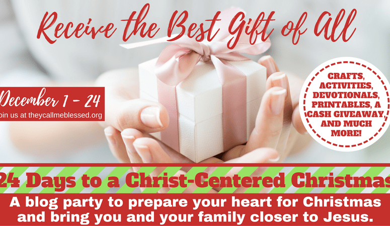 24 Days to A Christ-Centered Christmas Blog Party {+Giveaway}
